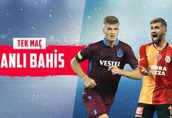Trabzonsporun rakibi Galatasaray Bu dev maç canlı bahisle Misli.comda...
