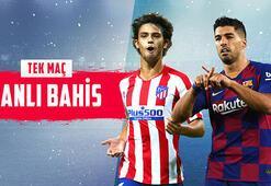 Atletico Madrid – Barcelona maçı canlı bahisle Misli.comda