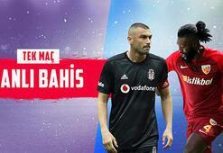 Beşiktaş-Kayserispor maçı canlı bahisle Misli.comda
