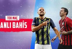 Fenerbahçe - Gençlerbirliği maçı canlı bahis heyecanı Misli.comda