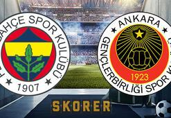 Fenerbahçe Gençlerbirliği maçı ne zaman, saat kaçta, hangi kanalda