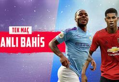 Manchester City - Manchester United derbisi canlı bahisle Misli.comda