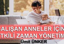Çalışan anneler için etkili zaman yönetimi