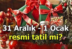 Çalışanlar araştırıyor: Yılbaşı günü resmi tatil oluyor mu 31 Aralık - 1 Ocak resmi tatil mi