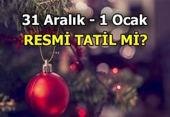 Yılbaşı için arayış devam ediyor Yarın resmi tatil mi olacak Yarın okullar tatil mi 31 Aralık - 1 Ocak resmi tatil mi