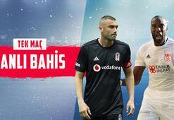 Beşiktaş - Sivasspor maçı canlı bahis heyecanı Misli.comda