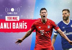 Bayern Münih – Schalke 04 maçı canlı bahisle Misli.comda