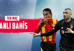 Göztepe-Beşiktaş maçı canlı bahisle Misli.comda