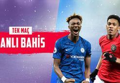 Chelsea - Manchester United maçı canlı bahisle Misli.comda