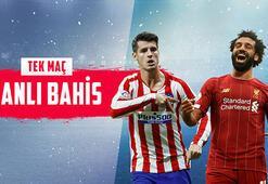 Atletico Madrid-Liverpool maçı canlı bahisle Misli.comda