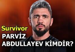 Survivor Parviz Abdullayev nereli, kimdir Survivor Ünlüler takımı yarışmacısı Parviz Abdullayev kaç yaşında, mesleği nedir