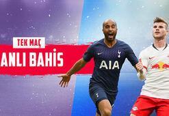 Tottenham - RB Lepizig maçı canlı bahisle Misli.comda