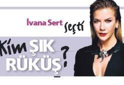 Kim şık kim rüküş Ivana Sert seçti