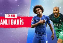 Chelsea - Tottenham maçı canlı bahisle Misli.comda
