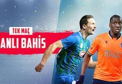 Çaykur Rizespor-Medipol Başakşehir maçı canlı bahisle Misli.comda