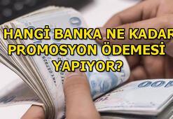 Promosyon ödemelerinde yeni ücretler belli oldu Hangi banka ne kadar promosyon ödemesi yapıyor