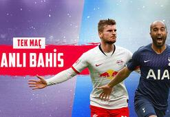 RB Leipzig - Tottenham maçı canlı bahisle Misli.comda
