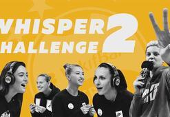 Vakıfbank Kadın Voleybol Takımı oyuncularından whisper challenge