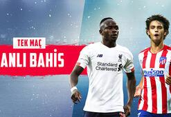 Liverpool - Atletico Madrid maçı canlı bahisle Misli.comda