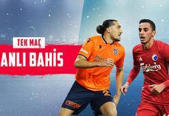 Başakşehir - FC Kopenhag maçı canlı bahisle Misli.comda