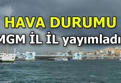 Hava durumu son dakika: Ankara - İstanbul - İzmir ve diğer illerin 5 günlük hava durumu bilgileri...