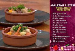Fırında sebzeli tavuk güveç nasıl yapılır, tarifi nedir İşte bugünkü Gelinim Mutfakta yemeği malzemeleri...