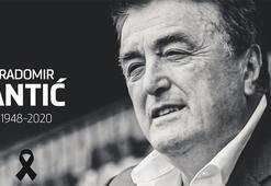 Son dakika | Eski Fenerbahçeli Radomir Antic hayatını kaybetti