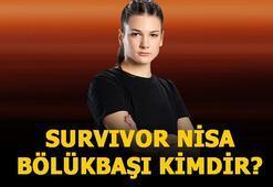 Survivor Nisa kimdir, mesleği ne Survivor Nisa Bölükbaşı olayı nedir, kaç yaşında,nereli