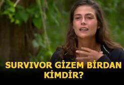 Survivor Gizem kimdir, kaç yaşında Survivor Gizem Birdan nereli, ne iş yapıyor