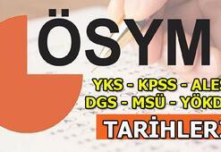 YKS - KPSS - ALES - DGS - MSÜ - YÖKDİL sınav tarihleri ne zaman ÖSYM 2020 sınav takvimi
