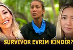 Survivor Evrim kimdir, mesleği ne Survivor Evrim Keklik kaç yaşında, nereli