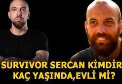 Survivor Sercan kimdir, kaç yaşında Sercan Yıldırım eski sevgilileri kimlerdir, evli mi, nereli