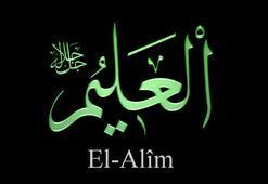 El-Alîm Ne Demek El-Alîm Fazileti Ve Anlamı