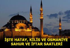 Hatay sahur vakti 2020 Kilis ve Osmaniye sahur ve imsak saati (2020 İmsakiye) Diyanet Ramazan ayı İmsakiyesi 2020