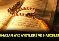 Ramazan ayı ayetleri nelerdir İşte Ramazan ayı ile ilgili hadisler ve ayetler...