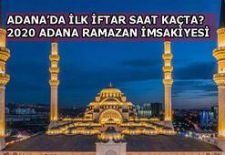 2020 Adana Ramazan İmsakiyesi Adanada sahur ve iftar saat kaçta açılacak Adana İftar ve sahur vakitleri...