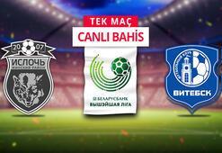 Isloch Minsk-Vitebsk maçı canlı bahis heyecanı Misli.comda