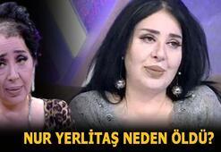 Nur Yerlitaş neden öldü,hastalığı neydi Modacı Nur Yerlitaş kimdir, kardeşleri kimler, evli mi, kaç yaşındaydı İşte son hali...