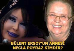 Bülent Ersoyun annesi Necla Poyraz neden öldü, kimdir Necla Poyraz kaç yaşındaydı, hastalığı neydi