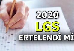 LGS ertelendi mi Liseye Geçiş Sınavı (LGS 2020) ne zaman, hangi konular sorulacak