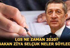 LGS ne zaman yapılacak 2020 Ziya Selçuk açıklama yaptı LGS sınavına kaç gün kaldı