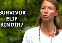 Survivor Elif kimdir, kaç yaşında Ünlüler takımı yarışmacısı Survivor Elif nereli, ne iş yapıyor