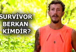 Survivor Berkan kimdir, kaç yaşında Survivor Berkan Karabulut biyografisi