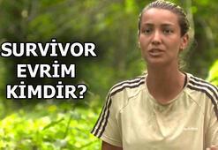 Survivor Evrim kimdir, kaç yaşında Survivor Evrim Keklik nereli