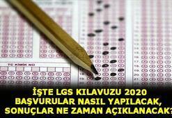LGS kılavuzu 2020 MEB LGS başvuru nasıl yapılır, sınav sonuçları ne zaman açıklanacak