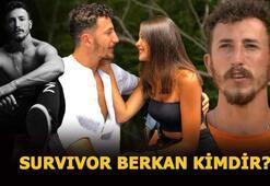 Survivor Berkan kimdir, kaç yaşında, sevgilisi kim Survivor Berkan Karabulutun mesleği ne, nereli