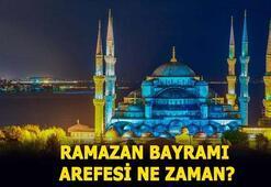 Ramazan Bayramı Arefe Günü ne zaman 2020 Arefe günü tatil mi