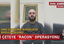 Son dakika Racon çetesine baskın Ölüm tehditleri savuruyordu, karşısında polisi görünce...