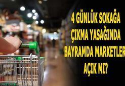 4 günlük sokağa çıkma yasağında marketler açık mı Bayramda marketler açık mı, kapalı mı