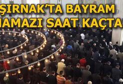 Şırnak Bayram namazı saat kaçta kılınacak 24 Mayıs Şırnakta bayram namazı vakti ne zaman 2020